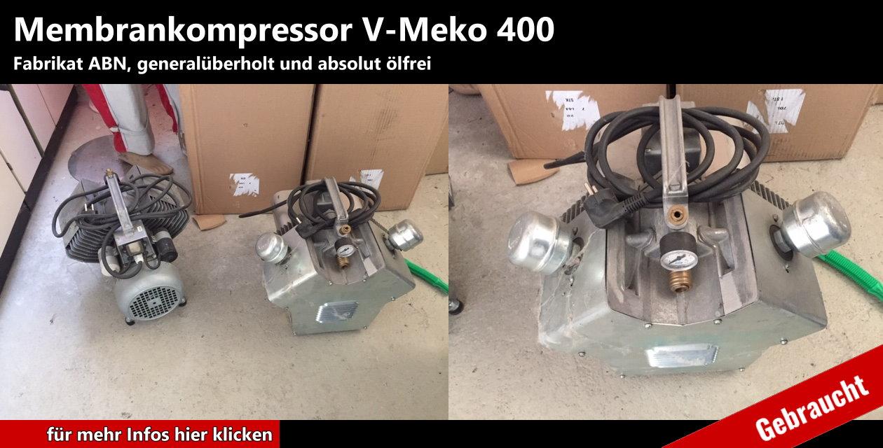 Membrankompressor V-Meko 400 Fabrikat: ABN gebraucht und generalüberholt  Druckluft absolut ölfrei  Luftleistung: 400 Ltr / min. 6 bar  Stromanschluss: 230 V Wechselstrom